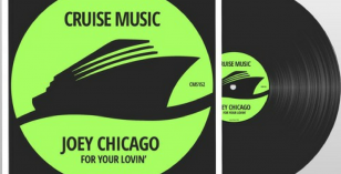 Joey Chicago – For Your Lovin (Original Mix)
