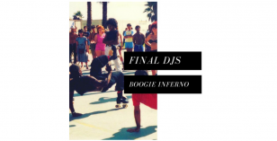 FINAL DJS – Boogie Inferno FREE DOWNLOAD