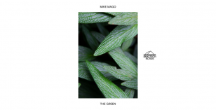 Mike Mago – The Green