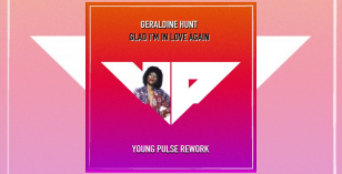 Geraldine Hunt – Glad I'm In Love Again (Young Pulse Rework)