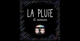 Les Hiboux – La Pluie (La Felix Remix)