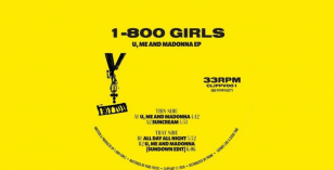 1-800 GIRLS – U, Me And Madonna.