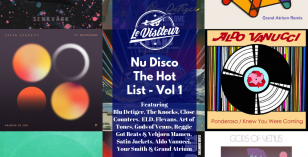 Nu Disco – The Hot List Vol. 1