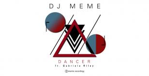 DJ Meme Ft. Gabriela Riley – Dancer (The Disco Dub Mix) – LV Premier