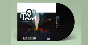 Danilo Braca – Oh My Lord (Ashley Beedle's AOM Trane Chant Rework) LV Premier & EP Part 1 Review