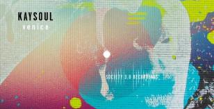Kaysoul – Venice EP