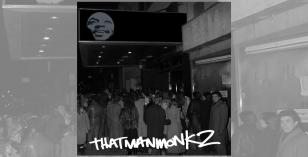 Premier: Thatmanmonkz – Wash Good & EP Review