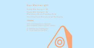 LV Premier – Dan Wainwright – Keep Me Hangin' On [Through Gods Own Eyes]