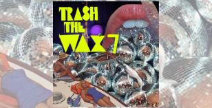 LV Premiers – Studebaker Hawk & James Greenwood + Trash The Wax 7 [Paper Disco]