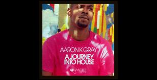 LV Premier – Aaron K Gray & DJ Gomi- Let Go [Quantize] & A Journey Into House Album