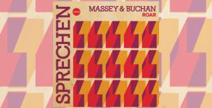 LV Premier – Massey & Buchan – Roar (Original Mix) [Sprechen]