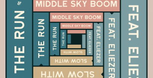 Middle Sky Boom feat. Eliezer – Slow With The Run (Paresse Remix) – LV Premier