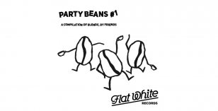 LV Premier – Yumna Black – Magnolia [Flat White Records] & Party Beans Vol 1