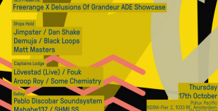 Freerange x Delusions of Grandeur ADE Showcase – Featuring Jimpster, Dan Shake, Fouk, Aroop Roy & More – 17th October – Pollux Pacific