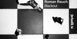 LV Premier – Roman Rauch – Blackout (Original) [Fortunea Records]