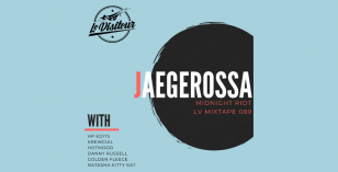 LV Mixtape 089 – Jaegerossa [Midnight Riot]