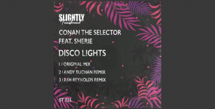 LV Premier – Conan The Selector Ft Sherie – Disco Lights