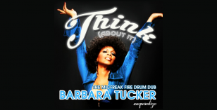 LV Premier – Barbara Tucker – Think (About It) (Micfreak Fire Drum Dub) [Unquantize]