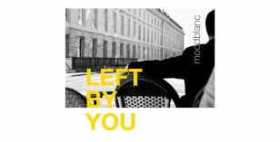 Moodblanc – Left By You