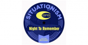 BRS – Night to Remember [Situationism] – LV Premier