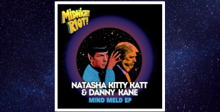 Natasha Kitty Katt & Danny Kane – Feel It Inside [Midnight Riot] & Mind Meld EP – LV Premier