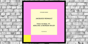 Jacques Renault Ft Adeline & Morgan Wiley – This is Real [Future Disco]