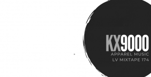 LV Mixtape 174 – Kx9000 [Apparel Music]