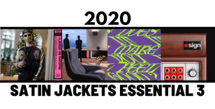 Satin Jackets Selects – The 2020 Essential 3