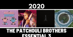 The Patchouli Brothers Select – The 2020 Essential 3