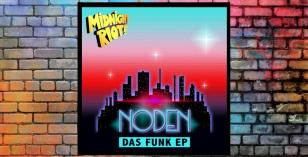Noden – Das Funk EP [Midnight Riot]