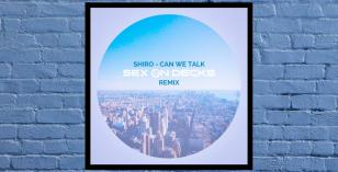 LV Premier – Shiro – Can We Talk (Sex On Decks Remix)