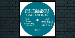 LV Premier – Dirtyelements & Drunkdrivers – Never Give Up (De Gama Re – Built) [Samosa Records]