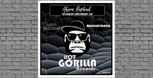 LV Premier – Akeem Raphael – Funkin' Chunkin' (Andy Buchan French Touch Remix) [Hot Gorilla]