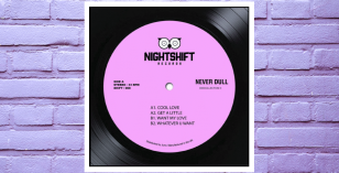LV Premier – Never Dull – Cool Love [Nightshift Records]