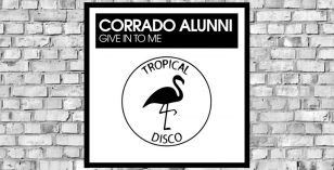 LV Premier – Corrado Alunni – Give It To Me [Tropical Disco Records]