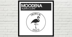 LV Premier – Moodena – Austin's Joint [Tropical Disco Records]