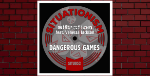 LV Premier – Situation Ft Vanessa Jackson – Dangerous Games (Extended) [Situationism]