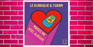 LV Premier – Le Rubrique & TGRBM – Makes Me Feel Alright (Phonk D Remix) [NDYD Records]