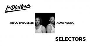 LV Disco Selectors 28 – Alma Negra