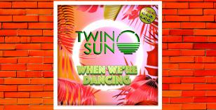 LV Premier – Twin Sun – When We're Dancing [Hot Digits]