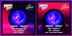 The Sound Of Midnight Riot Podcast's 7 & 8 – With host Jaegerossa and guest mixes from Moodena & Black Hawks Of Panama